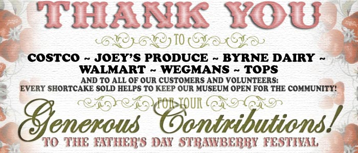 Thank you to our sponsors and customers for your contributions to the Father's Day Strawberry Fest!